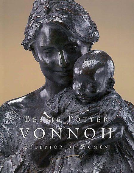 Bessie Potter Vonnoh: Sculptor of Women Catalogue