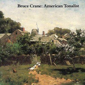 Bruce Crane: American Tonalist