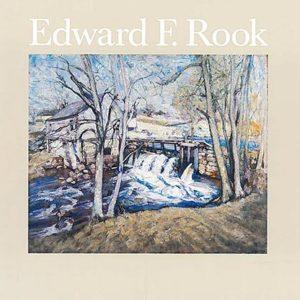Edward F. Rook: American Impressionist