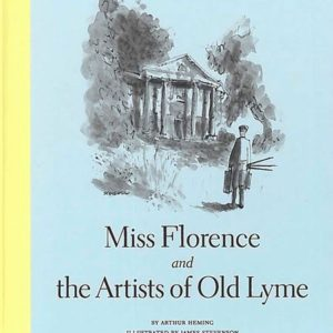 Miss Florence and the Artists of Old Lyme