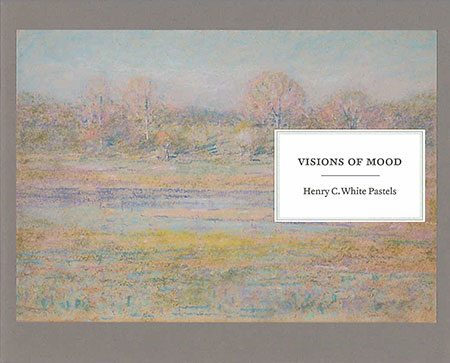 Visions of Mood: Pastels of Henry C. White