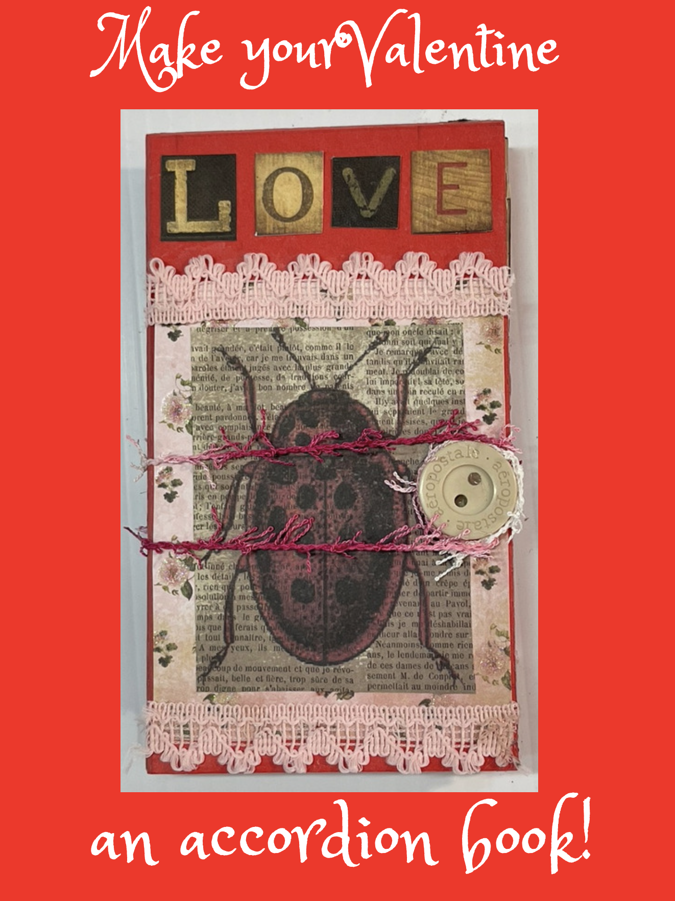 Make your Valentine an Accordion Book with Julie Garvin Riggs